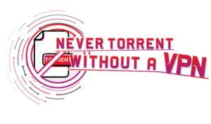 never torrent without a vpn in singapore